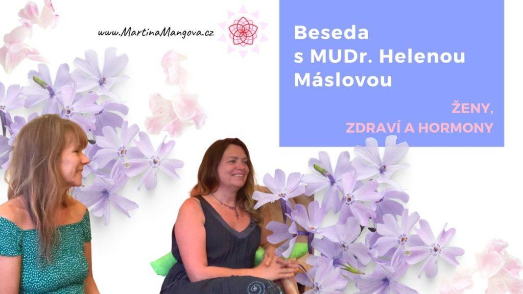 Beseda sMUDr. Helenou Máslovou hormonální jóga azdraví